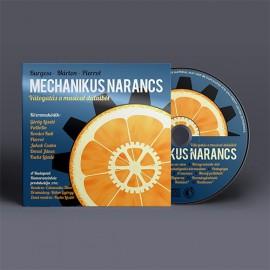 Mechanikus narancs (CD)
